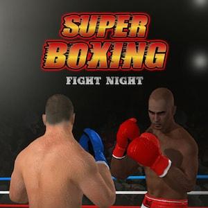 Super Boxing Fist Night - Super Boxing Fight Night